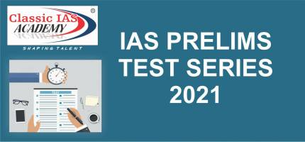 IAS Prelims Test Series 2021