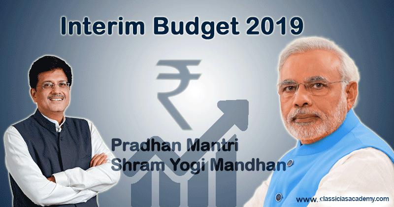 Pradhan-Mantri-Shram-Yogi-Mandhan @ Interim-Budget-2019