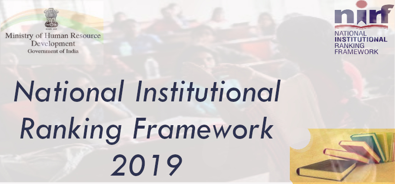 National Institutional Ranking Framework 2019 Released
