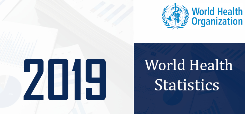 WHO's World Health Statistics Overview 2019