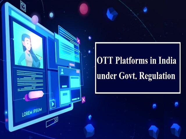 OTT Platforms Now Under Government Control